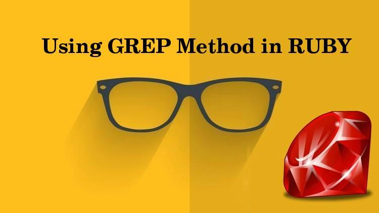 using GREP method in RUBY